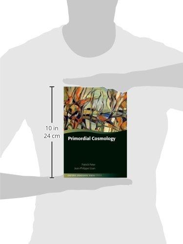 Primordial Cosmology (Oxford Graduate Texts)