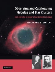 Observing And Cataloguing Nebulae And Star Clusters: From Herschel To Dreyer'S New General Catalogue