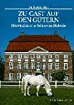 Zu Gast auf den G�tern: Schleswig-Hol...