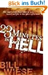 23 Minutes in Hell: One Man's Story o...