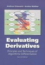 Evaluating Derivatives: Principles and Techniques of Algorithmic Differentiation, Second Edition Second edition