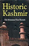 img - for Historic Kashmir book / textbook / text book