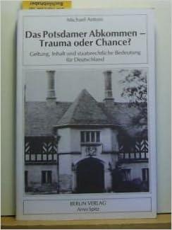 Potsdamer abkommen inhalt