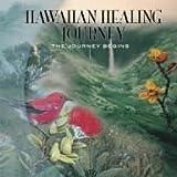 ハワイアン・ヒーリング・ジャーニー~ここから旅がはじまる