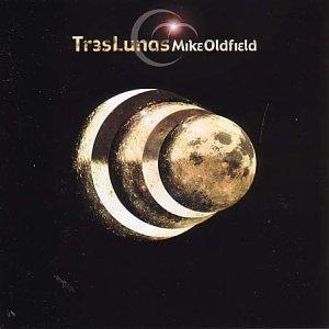 Mike Oldfield - Tres Lunas - Zortam Music