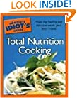 The Complete Idiot's Guide to Total Nutrition Cooking