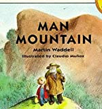 Man Mountain (Picture Puffin) (0140540792) by Waddell, Martin