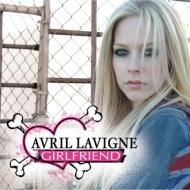 Avril Lavigne - Girlfriend (Single) - Zortam Music