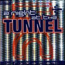 Various Artists Night at the Tunnel