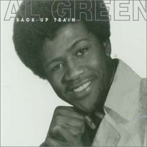 Al Green - Back Up Train - Zortam Music