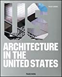 ARCHITECTURE IN THE UNITED STATES 0101095 (3822852597) by Jodidio, Philip