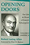 img - for Opening Doors: the Life and Work of Joseph Schumpeter: America (Volume 2, America) book / textbook / text book