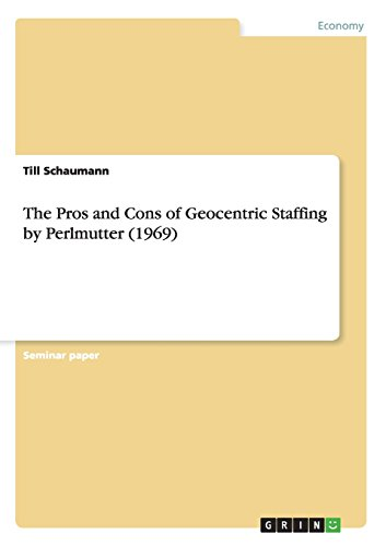 The Pros and Cons of Geocentric Staffing by Perlmutter (1969) PDF