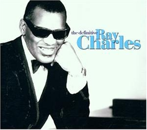 Ray Charles - The Definitive Ray Charles - Zortam Music