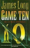 Game Ten (0671851047) by Long, James