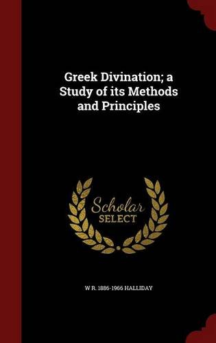 Greek Divination; a Study of its Methods and Principles