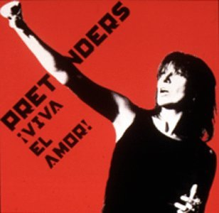 The Pretenders - Viva el Amor! - Zortam Music