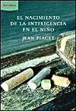 img - for nacimiento de la inteligencia en el nia o book / textbook / text book
