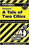 A Tale of Two Cities Publisher: Cliffs Notes; Cliff Notes Paperback edition