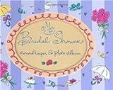 My Bridal Shower Record Keeper & Photo Album