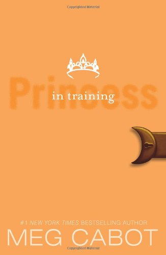 Cabot, Meg – The Princess Diaries 07 – Princess In Training (sixsational) [pdf]