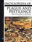 img - for Encyclopedia of Plague and Pestilence: From Ancient Times to the Present (Facts on File Library of World History) book / textbook / text book