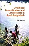 img - for Livelihood Diversification and Landlessness in Rural Bangladesh book / textbook / text book