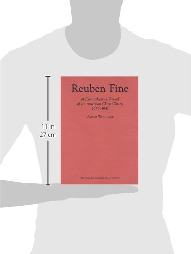 Reuben Fine: A Comprehensive Record of an American Chess Career, 1929-1951
