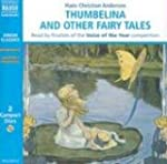 Thumbelina and Other Fairy Tales (Nax...