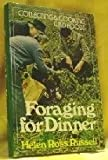 img - for Foraging for Dinner: Collecting and Cooking Wild Foods book / textbook / text book