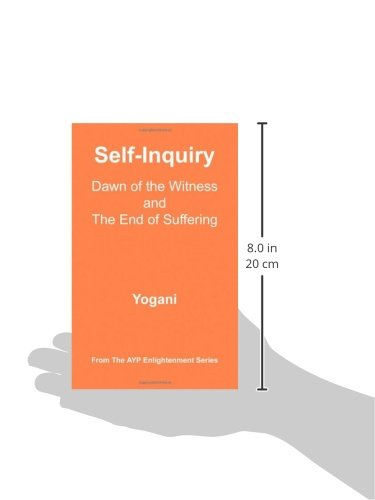 Self-Inquiry - Dawn of the Witness and the End of Suffering (Ayp Enlightenment)