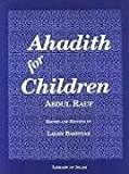 img - for Ahadith for Children by Feisal Abdul Rauf (1996) Paperback book / textbook / text book