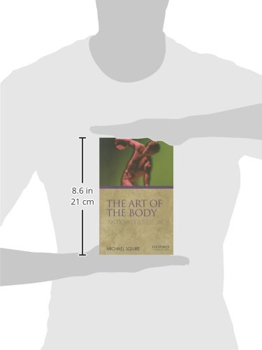 The Art of the Body: Antiquity and Its Legacy (Ancients and Moderns)