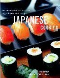 img - for Japanese Cooking The Traditions Techniques Ingredients and Recipes book / textbook / text book