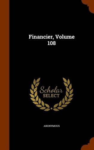 Financier, Volume 108