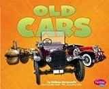 Old Cars (Cars, Cars, Cars)