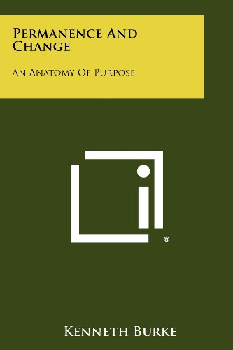 Permanence And Change: An Anatomy Of Purpose