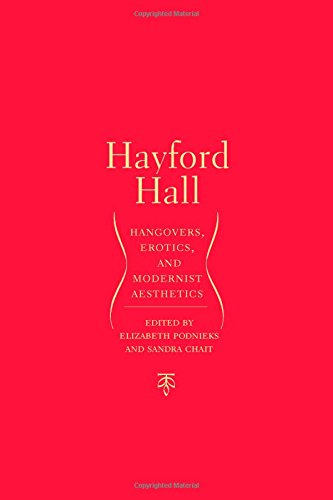 Hayford Hall: Hangovers, Erotics, and Modernist Aesthetics