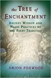 img - for Tree of Enchantment Publisher: Weiser Books book / textbook / text book