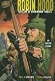 Robin Hood: Outlaw of Sherwood Forest, an English Legend (Graphic Myths & Legends)