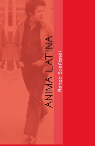 Anima Latina: Storia e Cronistoria (Italian Edition)