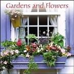 Gardens and Flowers 2008 Calendar