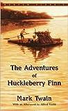The Adventures of Huckleberry Finn by Mark Twain, Alfred Kazin, Alfred Kazin (Afterword)