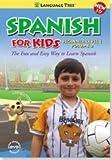 Spanish for Kids: Learn Spanish Beginner Level 1 Volume 2