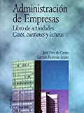 img - for Administracion De Empresas/ Business Administration: Libro De Actividades, Casos, Cuestiones Y Lecturas/ Book of Activities, Cases, Questions and ... / Economy and Business) (Spanish Edition) book / textbook / text book