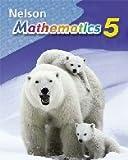 Nelson Mathematics Grade 5: Student Text
