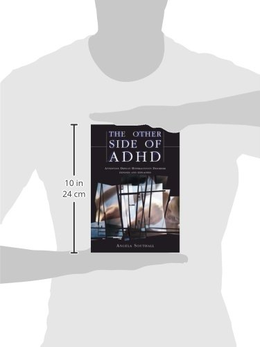 The Other Side of ADHD: The Epidemiologically Based Needs Assessment Reviews, Palliative and Terminal Care - Second Series: Attention Deficit Hyperactivity Disorder Exposed and Explained