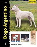 img - for Dogo Argentino / Argentine Dogo (Excellence) (Spanish Edition) book / textbook / text book