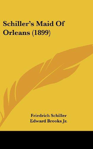 Schiller's Maid of Orleans (1899)