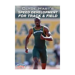 Buy Championship Productions Clyde Hart's Speed Development for Track and Field DVD by Championship Productions